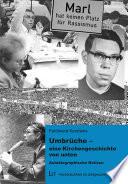 Umbrüche - eine Kirchengeschichte von unten. 2., überarbeitete Auflage