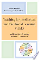 Teaching For Intellectual And Emotional Learning (TIEL) : sense characteristics that both teachers and students...