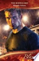 The Bodyguard  Mills   Boon Blaze   Men Out of Uniform  Book 4