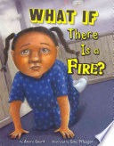 What If There Is a Fire