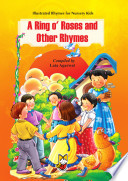 A Ring O  Roses and Other Rhymes
