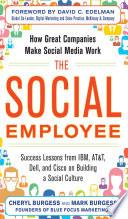 The Social Employee  How Great Companies Make Social Media Work