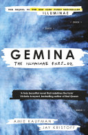 Gemina - The Illuminae Files: by Amie Kaufman