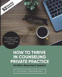How to Thrive in Counseling Private Practice