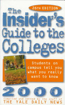 The Insider s Guide to the Colleges