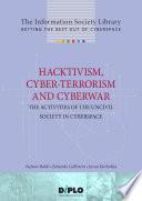 Hacktivism  cyber terrorism and cyberwar