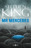 Mr  Mercedes  Trilog  a Bill Hodges 1