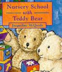 Nursery School with Teddy Bear