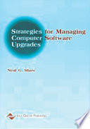 Strategies for Managing Computer Software Upgrades
