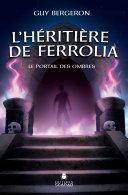 L'héritière de Ferrolia - Le portail des ombres
