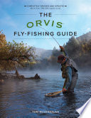 The Orvis Fly Fishing Guide