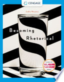 Becoming Rhetorical  Analyzing and Composing in a Multimedia World
