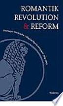 Romantik, Revolution und Reform