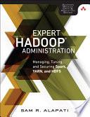 Expert Hadoop 2 Administration
