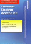 Coursecompass Access Code Card for Anatomy and Physiology for Health Professions  An Interactive Journey