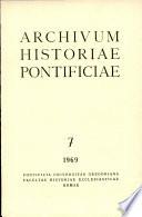 Archivumm Historiae Pontificiae  Vol  7