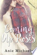 Coming Up Roses Meetcute Books