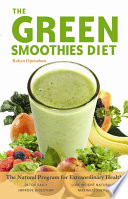 The Green Smoothies Diet