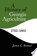 History of Georgia Agriculture  1732 1860