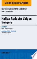 Hallux Abducto Valgus Surgery An Issue Of Clinics In Podiatric Medicine And Surgery