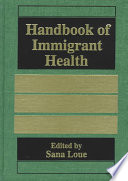 Handbook of Immigrant Health