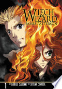 Witch & Wizard: The Manga : - life as you know...