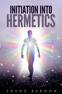 initiation-into-hermetics
