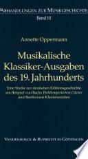 Musikalische Klassiker Ausgaben des 19  Jahrhunderts