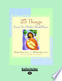 25 Things Every New Mother Should Know  Easyread Large Edition