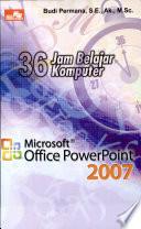 36 Jam Belajar Komputer   Ms  Office Powerpoint 2007