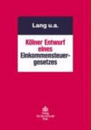 Kölner Entwurf eines Einkommensteuergesetzes