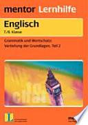 Keep it up! : ein Übungsprogramm für Grammatik und Wortschatz ; Klasse 7/8 ; mit ausführlichem Lösungsteil zum Heraustrennen ; mit Lerntipps!. 2