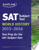 Kaplan SAT Subject Test World History 2015 2016