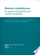 Medical Rehabilitation For People With Physical And Complex Disabilities