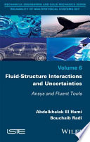 Fluid Structure Interactions and Uncertainties
