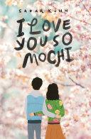 download ebook i love you so mochi pdf epub
