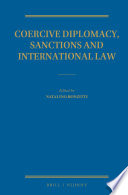 Coercive Diplomacy  Sanctions and International Law