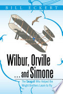 Wilbur Orville And Simone