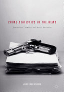 Crime Statistics In The News book