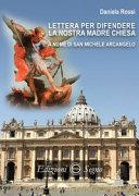 Lettera per difendere la nostra Madre Chiesa a nome di San Michele Arcangelo