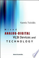 Mixed Analog   Digital VLSI Devices and Technology
