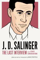 J. D. Salinger: The Last Interview Book