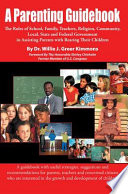A Parenting Guidebook Easy To Read And Use Book