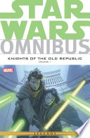 Star Wars Omnibus Knights of the Old Republic Vol  1