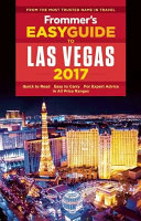 Frommer s Easyguide to Las Vegas 2017