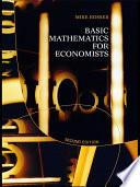 Basic Mathematics For Economists : textbook. mathematics is an integral part of...