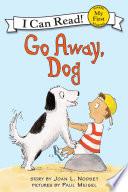 Go Away  Dog