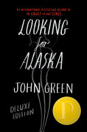 Looking For Alaska Special 10th Anniversary Edition by John Green