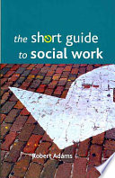 The Short Guide to Social Work