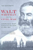Walt Whitman and the Civil War